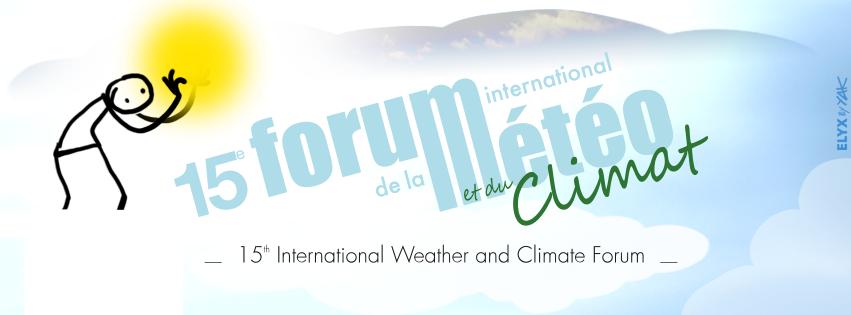 15ème Forum International de la Météo et du Climat