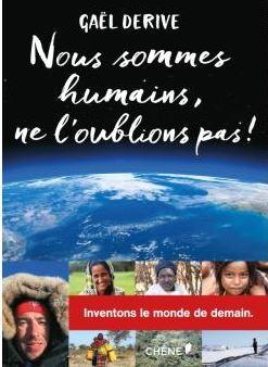 Gaël Dérive - Nous sommes humains ne l'oublions pas