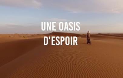 Une oasis d'espoir