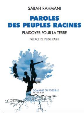 Paroles des peuples racines - Plaidoyer pour la terre