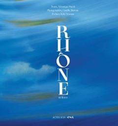 Rhone - Acte Sud Nature