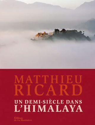 Un demi siècle en Himalaya - Matthieu Ricard